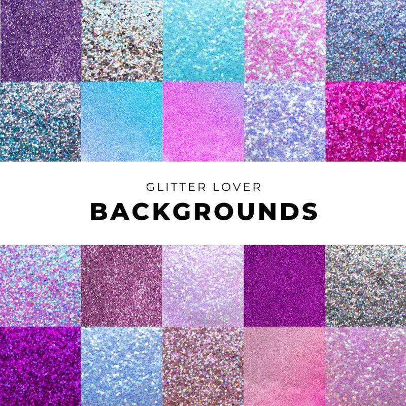 Glitter Lover Backgrounds